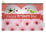 Mother's Day Carry-all Pouch