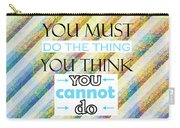 Quotes About Life Carry-all Pouch