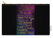A Libra Is Carry-all Pouch by Mamie Thornbrue