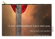 A New Commandment  Carry-all Pouch