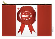 A Product Of Idaho Carry-all Pouch