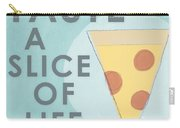 A Slice Of Life Carry-all Pouch by Linda Woods