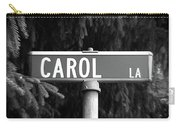 Ca - A Street Sign Named Carol Carry-all Pouch