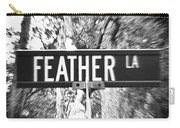Fe - A Street Sign Named Feather Carry-all Pouch