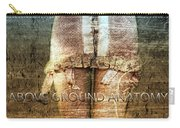 Above Ground Anatomy  Carry-all Pouch