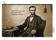 Abraham Lincoln Quote Five Carry-all Pouch