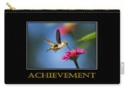 Achievement  Inspirational Motivational Poster Art Carry-all Pouch by Christina Rollo