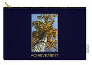 Achievement Inspirational Poster Art Carry-all Pouch by Christina Rollo