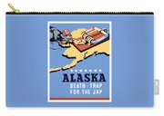 Alaska Death Trap Carry-all Pouch