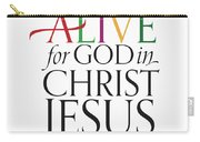 Alive In Christ Carry-all Pouch
