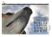 All Dogs Go To Heaven Quote Carry-all Pouch