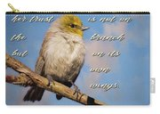Always Believe In Yourself Carry-all Pouch