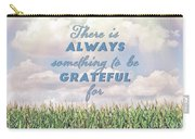 Always Grateful Carry-all Pouch