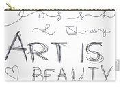Art Is Beauty  Carry-all Pouch