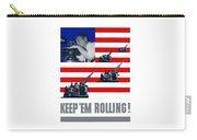Artillery -- Keep 'em Rolling Carry-all Pouch