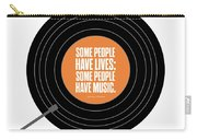 Music Quotes Typography Print Poster Carry-all Pouch by Lab No 4 - The Quotography Department