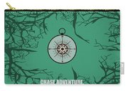 Chase Adventure Inspirational Quotes Poster Carry-all Pouch