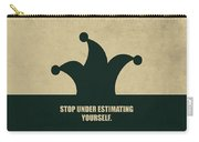 Stop Under Estimating Yourself Corporate Start-up Quotes Poster Carry-all Pouch