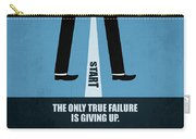 The Only True Failure Is Giving Upcorporate Start-up Quotes Poster Carry-all Pouch