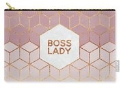 Boss Lady Carry-all Pouch by Elisabeth Fredriksson