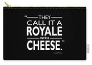 A Royale With Cheese Carry-all Pouch