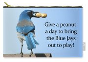 Blue Jay And A Peanut Carry-all Pouch