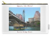 Image Included In Queen The Novel - Austin Bridge Boats Enhanced Poster Carry-all Pouch