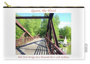 Image Included In Queen The Novel - Bike Path Bridge Over Winooski River With Sailboat 22of74 Poster Carry-all Pouch