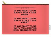 You Want To Be Happy 5 Carry-all Pouch