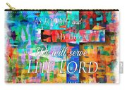 As For Me And My House - Watercolor Edge Carry-all Pouch