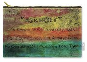Askhole 6 Carry-all Pouch