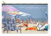At The Beach Quote Carry-all Pouch