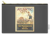 Atlantic City The Playground Of The Nation Carry-all Pouch