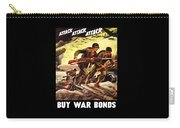 Attack Attack Attack Buy War Bonds Carry-all Pouch