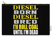 Awesome Diesel Design Born And Bred Carry-all Pouch