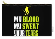 Awesome Tennis Design My Blood Your Tears B Carry-all Pouch