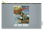 Back The Attack Buy War Bonds Carry-all Pouch