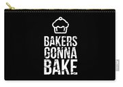 Bakers Gonna Bake Light Cupcake Baking Carry-all Pouch