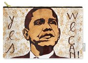 Barack Obama Words Of Wisdom Coffee Painting Carry-all Pouch by Georgeta  Blanaru