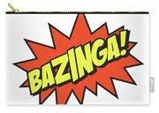 Bazinga  Carry-all Pouch