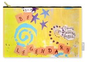 Be Legendary #2 Carry-all Pouch