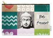 Be Present Carry-all Pouch by Linda Woods