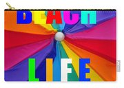 Beach Life Smart Phone Work A Carry-all Pouch