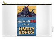 Beat Back The Hun With Liberty Bonds Carry-all Pouch
