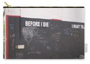 Before I Die Carry-all Pouch