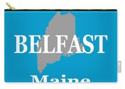 Belfast Maine State City And Town Pride  Carry-all Pouch