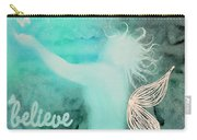 Believe In Fairies Carry-all Pouch