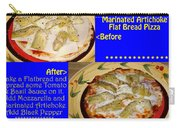Ben's Super Tasty Marinated Artichoke Flat Bread Pizza Carry-all Pouch