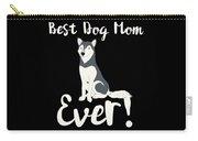 Bestdogmomever Husky Carry-all Pouch