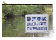 Beware Of Alligators Carry-all Pouch